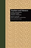 img - for Teachers and Mentors: Profiles of Distinguished Twentieth-Century Professors of Education (Source Books on Education) book / textbook / text book