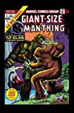 Man-Thing by Steve Gerber: The Complete Collection Vol. 2 (The Man-Thing: the Complete Collection)