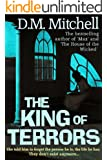 The King of Terrors (a psychological thriller combining mystery, crime and suspense)