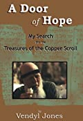 A Door of Hope: My Search for the Treasures of the Copper Scroll