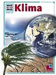 Was ist was, Band 125: Klima