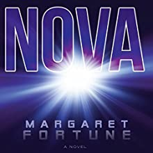 Nova (       UNABRIDGED) by Margaret Fortune Narrated by Jorjeana Marie