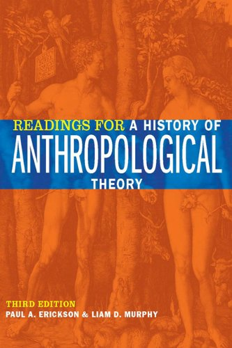 Readings for a History of Anthropological Theory, Third...