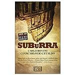 Suburra | Carlo Bonini,Giancarlo de Cataldo,Antony Shugaar - translator