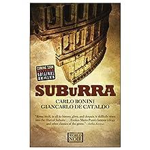 Suburra Audiobook by Carlo Bonini, Giancarlo de Cataldo, Antony Shugaar - translator Narrated by Edoardo Ballerini