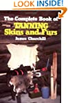 The Complete Book of Tanning Skins an...