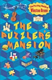 The Puzzler's Mansion: The Puzzling World of Winston Breen (Puzzling World Winston Breen)