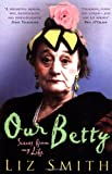 Liz Smith Our Betty