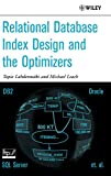 img - for Relational Database Index Design and the Optimizers book / textbook / text book