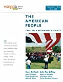 img - for The American People: Creating a Nation and a Society, Volume 2 (from 1865), VangoBooks book / textbook / text book