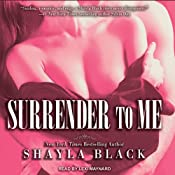 Surrender to Me: Wicked Lovers, Book 4 | Shayla Black