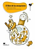 img - for El libro de las excepciones/ The Book of the Exceptions (Esonose) (Spanish Edition) book / textbook / text book