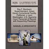 Roy F. Bombard, Superintendent, Green Haven Correctional Facility, Petitioner, v. Leon Washington. U.S. Supreme...