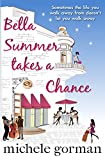 Michele Gorman Bella Summer Takes a Chance