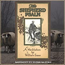 The Shepherd Psalm (       UNABRIDGED) by William Evans Narrated by Glenn Hascall
