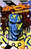 Shade, the Changing Man: The American Scream v. 1 (1848565003) by Bachalo, Chris