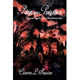 Pulse and Prejudice ~ Colette L. Saucier