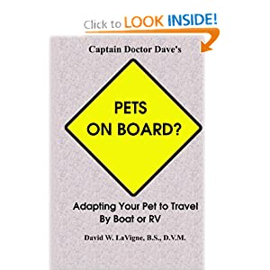 Pets On Board?: Adapting Your Pet To Travel Boat Or Rv
