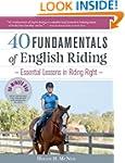 40 Fundamentals of English Riding: Es...
