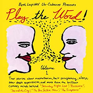 Play the Word!: Volume 1 | [Un-Cabaret]