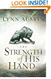 The Strength of His Hand (Chronicles of the Kings #3) (Volume 3)
