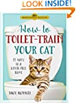 How to Toilet-Train Your Cat: 21 Days...