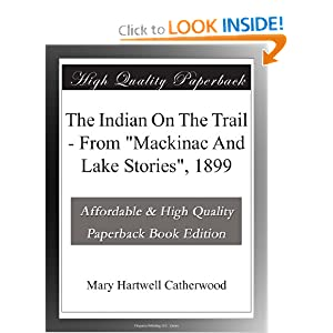 The Indian On The Trail - From