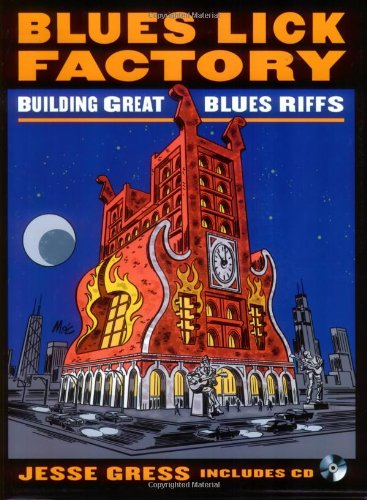Blues Lick Factory: Building Great Blues Riffs - Disk Contains MP3 Files