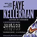 Justice: A Peter Decker and Rina Lazarus Novel Audiobook by Faye Kellerman Narrated by Mitchell Greenberg