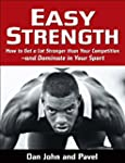 Easy Strength: How to Get a Lot Stron...