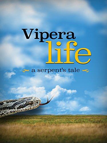 Vipera Life a serpent's tale