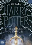 HARRY POTTER T.07 ET LES RELIQUES DE...