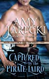Captured by the Pirate Laird (Highland Force) (Volume 1)