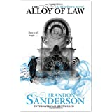 The Alloy of Law: A Mistborn Novelby Brandon Sanderson