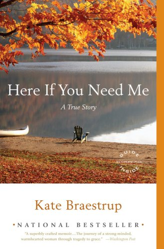 Here If You Need Me: A True Story, Kate Braestrup