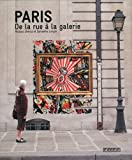 Paris : De la rue à la galerie