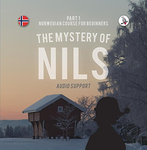The Mystery of Nils (Audio Support). Norwegian Course for Beginners. Part 1.