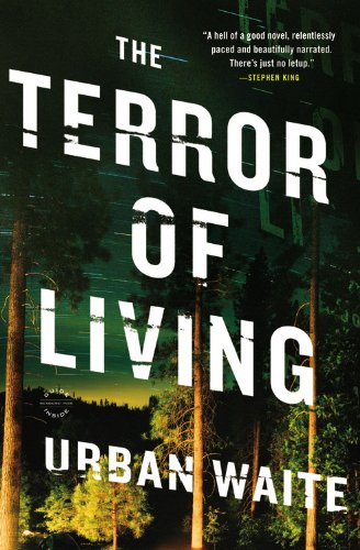 Image of The Terror of Living: A Novel