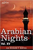 ARABIAN NIGHTS, in 16 volumes: Vol. XV by Sir Richard F. Burton