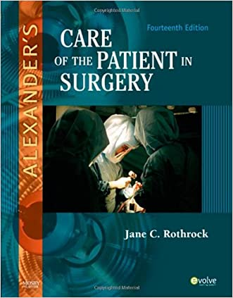 Alexander's Care of the Patient in Surgery, 14e