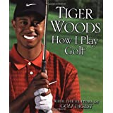 How I Play Golfby Tiger Woods