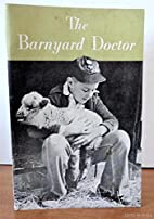 The Barnyard Doctor: Diagnosis and Treatment…