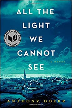 All The Light We Cannot See Anthony Doerr 9781476746586