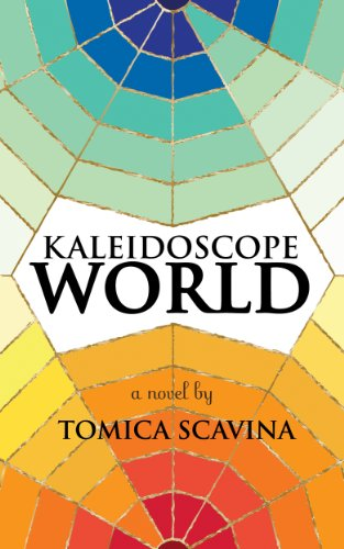 Book: Kaleidoscope World by Tomica Scavina