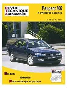 revue technique automobile : peugeot 406 essence: 9782726859216
