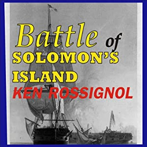 Battle of Solomon's Island | [Ken Rossignol]