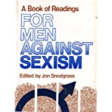 A Book of Readings for Men Against Sexism ~ Jon Snodgrass