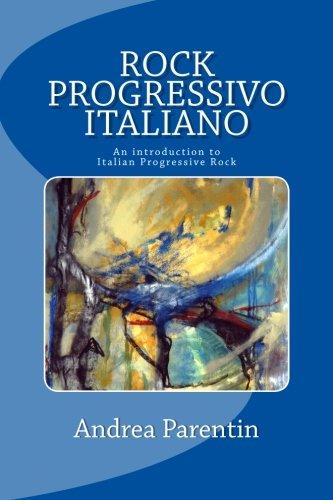 Rock Progressivo Italiano: An introduction to Italian Progressive Rock