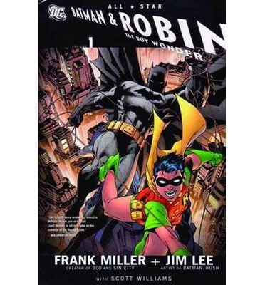 [(All Star Batman and Robin the Boy Wonder: Vol 01)] [by: Jim Lee]