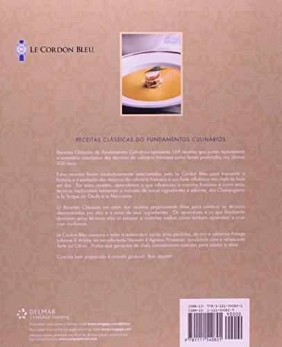 Le Cordon Bleu Fundamentos Culinarios: Receitas Classicas = Le Cordon Bleu Cuisine Foundations